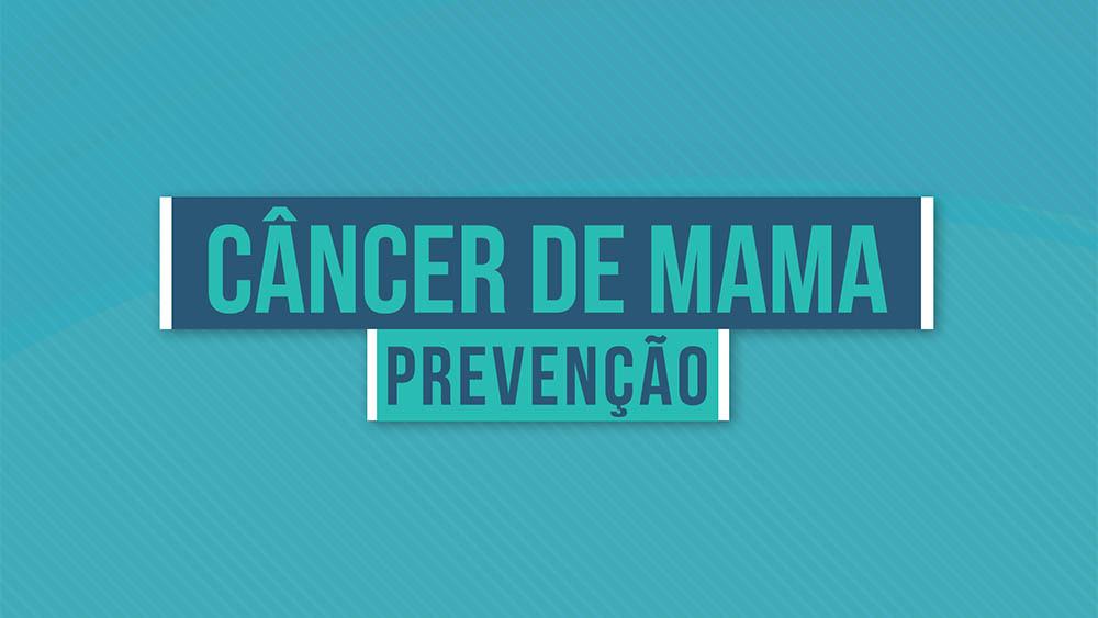 """Texto """"câncer de mama prevenção"""" sobre um fundo azul."""