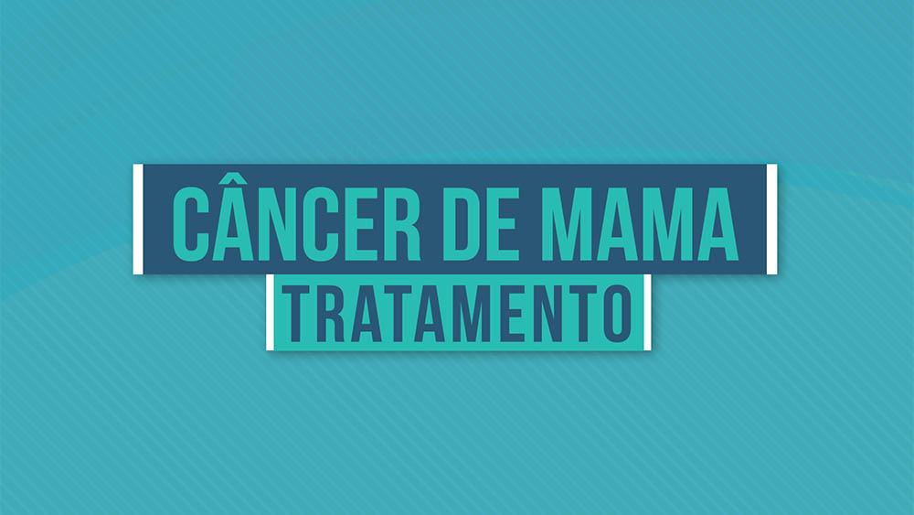 """Texto """"câncer de mama tratamento"""" sobre um fundo azul."""