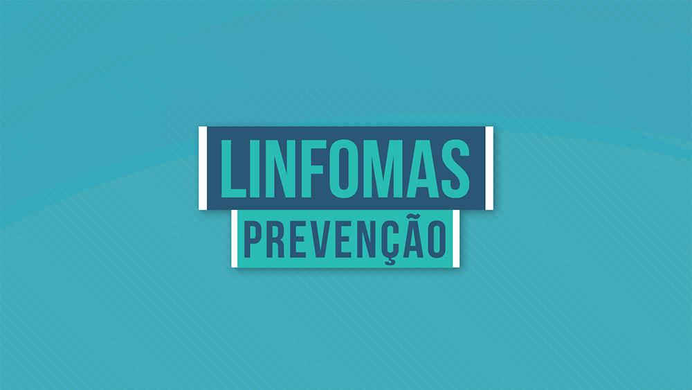 Linfomas prevenção