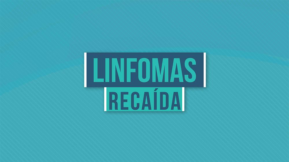 Linfomas recaída