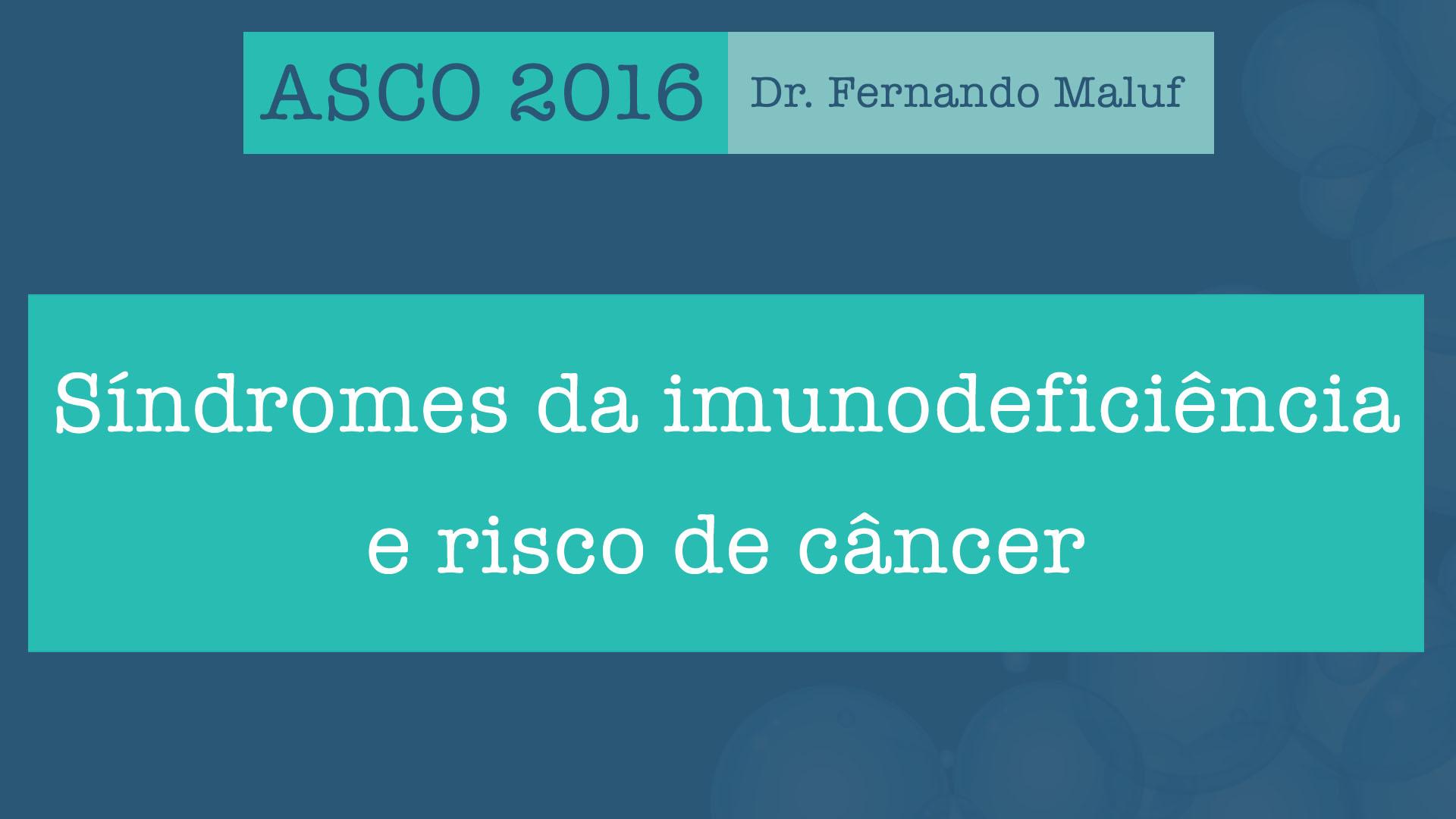 imunodeficiência e câncer