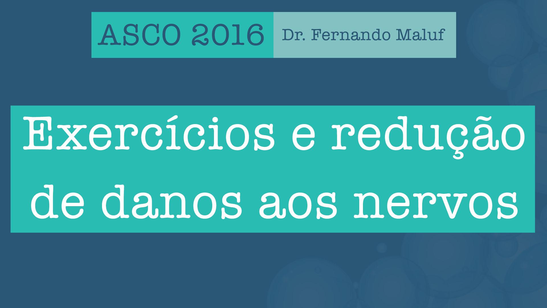 asco 2016 exercícios neuropatia nervos