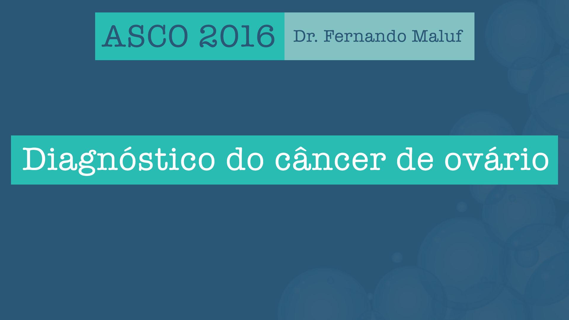 diagnóstico ovário asco 2016
