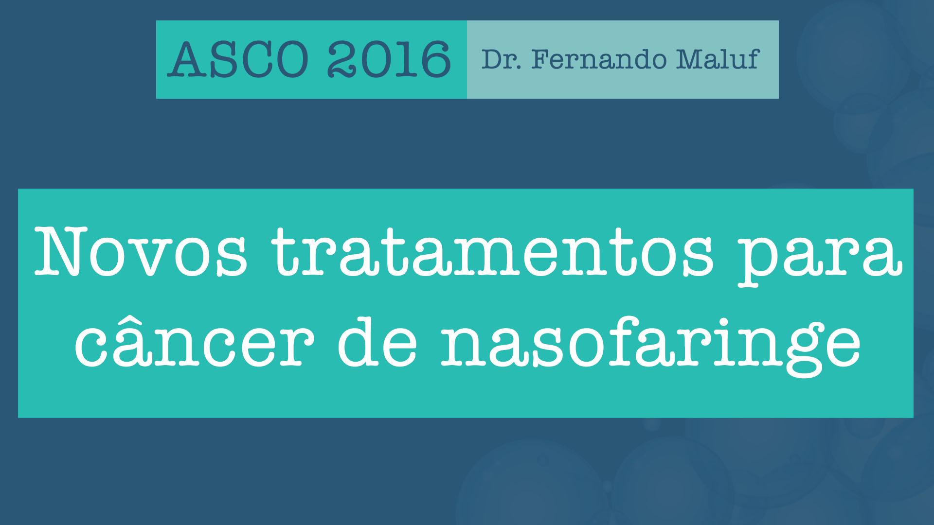 asco 2016 nasofaringe