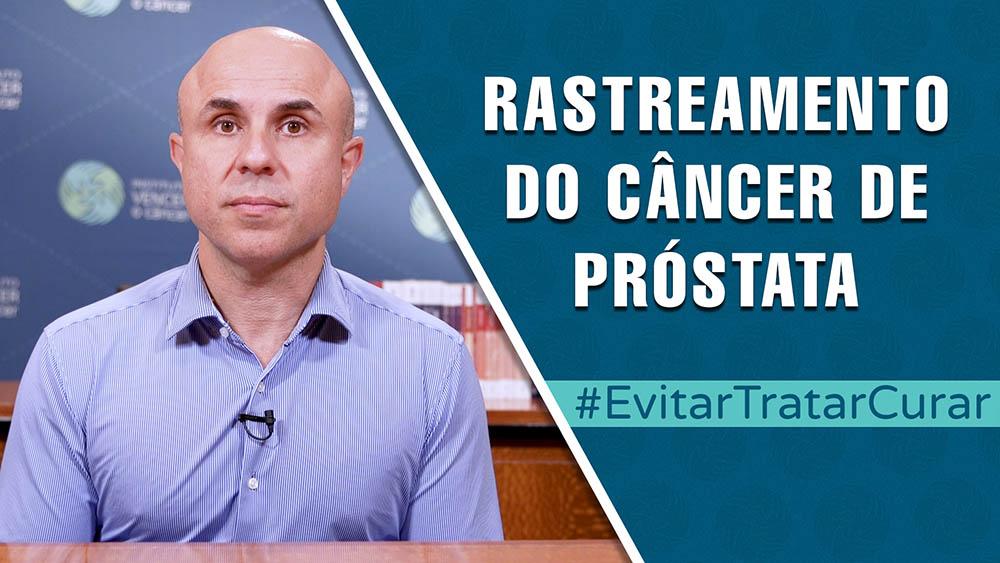 """Thumbnail com dr. Fernando Maluf e texto """"rastreamento do câncer de próstata""""."""