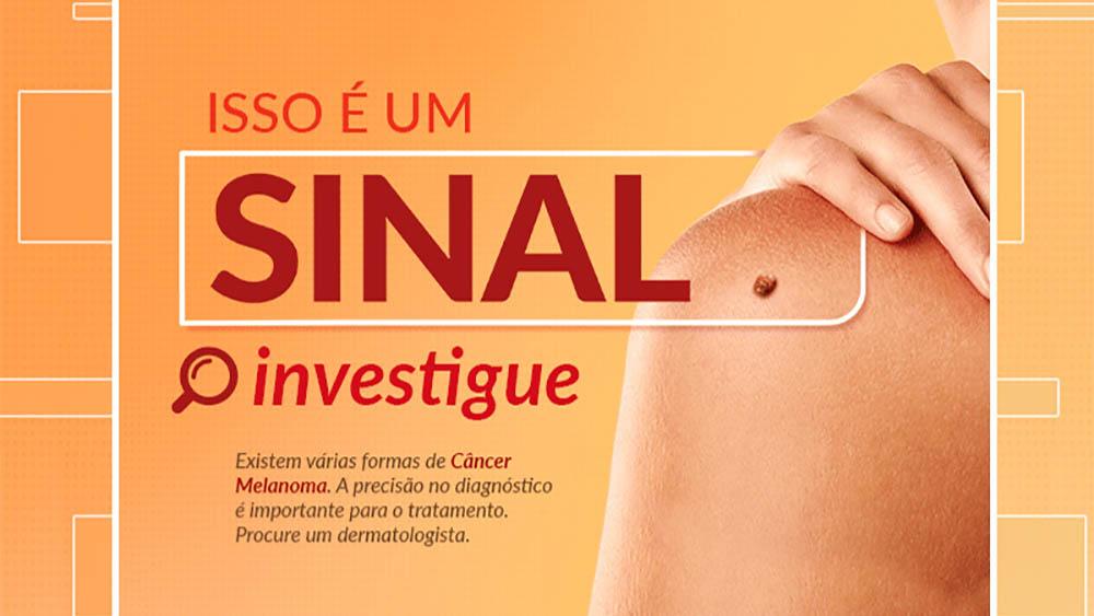 """Banner da campanha """"Isso é um sinal"""", sobre melanoma."""