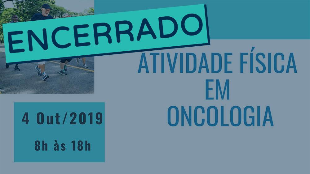 Banner do curso de atividade física em oncologia 2019 encerrado.