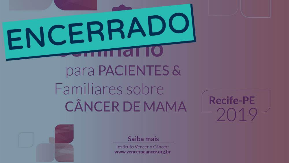 Banner do sexto seminário para pacientes e familiares sobre câncer de mama encerrado.