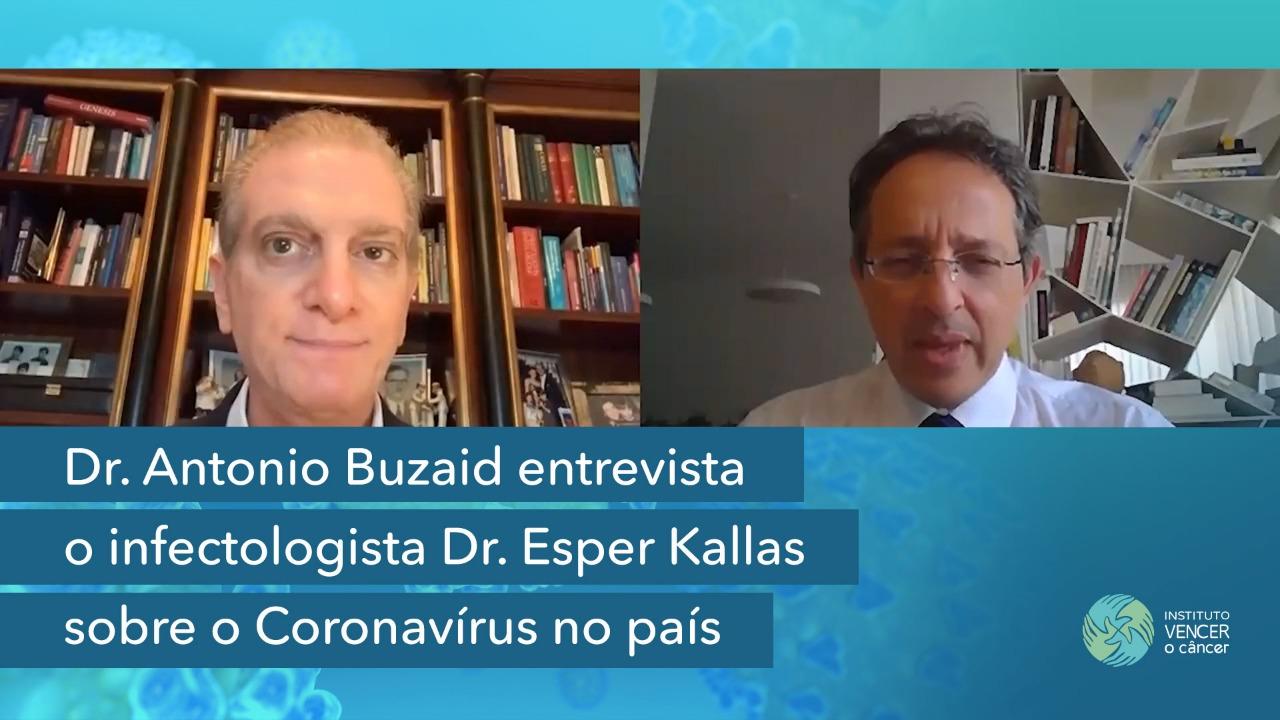 Dr. Antonio Buzaid entrevista o infectologista Dr. Esper Kallas sobre o Coronavírus no país