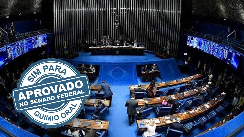 Sim para Quimio Oral aprovado no Senado Federal
